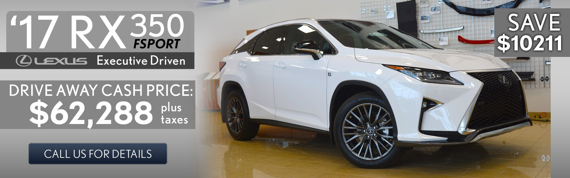 Over $10000 off – RX350 F-Sport